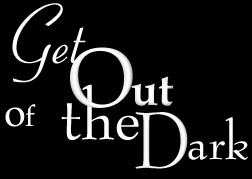 Get Out of The Dark